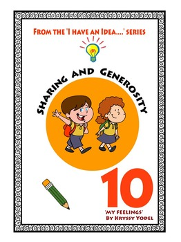 Sharing and Generosity, No. 10 , 'My Feelings'