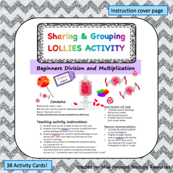 Sharing and Grouping Lollies: BEGINNERS MULTIPLICATION AND DIVISION