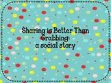 Sharing is Better Than Grabbing: social story