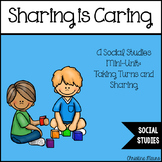 Sharing is Caring: A Social Studies Mini-Unit on Taking Turns and Sharing