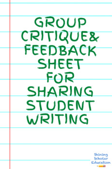 Sharing Student Writing Critique Group Sheet English