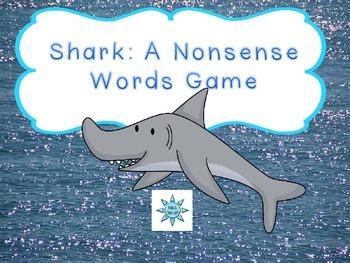 Shark: A Nonsense Words Fluency Game