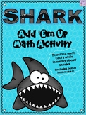Shark Add 'Em Up Math Activity (Shark Week)