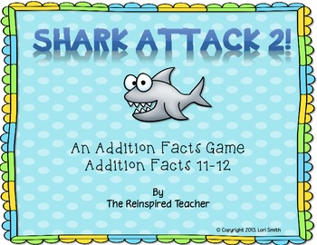 Shark Attack 2! An Addition Card Game (Facts 11-12)