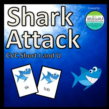 Shark Attack CVC Short I & U Words