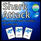 Shark Attack Mixed Vowel Word Families: -ish, -ash, -ush