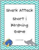 Shark Attack- Short I Rhyme Game