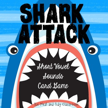 Shark Attack! {Short Vowel Game}