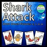 Shark Attack Short Vowel Pictures: E, I, O & U