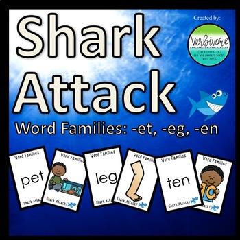 Shark Attack Same Vowel Word Families: -et, -eg, & -en
