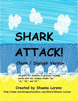 Shark Attack Words Version (ch, sh, wh, & th)