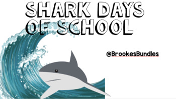 Shark Classroom Theme Days of School