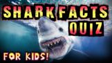Shark Facts Quiz!