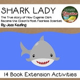 Shark Lady Eugenie Clark by Jess Keating 14 Book Extension