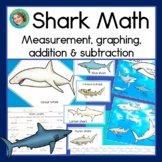 Shark Math With Measurement, Graphing, Addition and Subtraction
