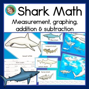 Shark Math for First Grade (measurement, graphing, additio