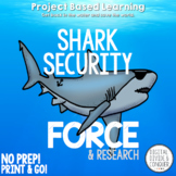 Project Based Learning for ELA and Science:  Shark Security Force! (PBL)