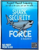 Shark Security Force! Project Based Learning:  Freebie Edition