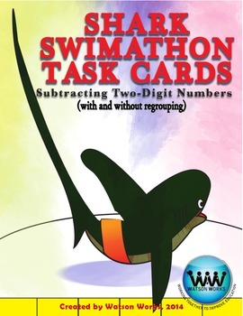 Shark Swimathon Task Cards: Subtracting Two-Digit Numbers w/ & w/out Regrouping