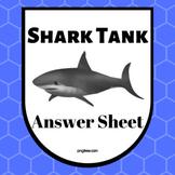 Shark Tank Answer Sheet