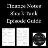 Finance Notes - Shark Tank Episode Guide!