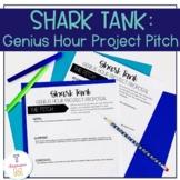 Shark Tank: Genius Hour Project Proposals