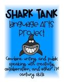 Shark Tank Language Arts Project Based Learning Unit
