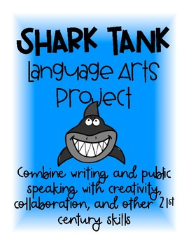 Shark Tank Language Arts Project Based Learning Unit