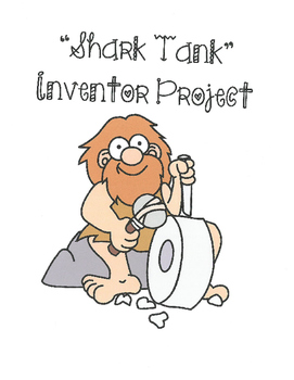 Shark Tank Science Inventor Project -  Writing, Speech, Visual Aid, Rubric