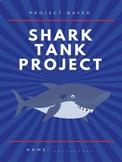 Shark Tank/Dragon's Den Project Based Learning - Advertising Activity