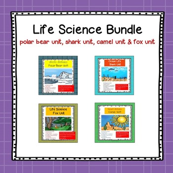 Life Science Bundle: Sharks, Camels, Foxes & Polar Bears