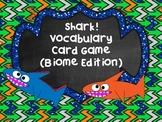 Shark! Vocabulary Card Review Game (Biome Edition)