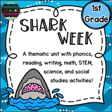Shark Week: A Thematic Unit for 1st Grade