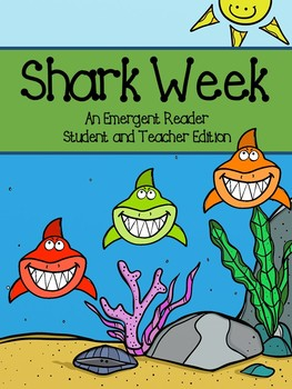 Shark Week - Black and White Emergent Reader and Color Teacher Edition