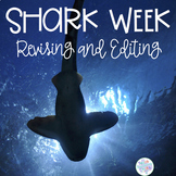 Shark Week Revising and Editing