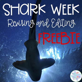 Shark Week Revising and Editing FREEBIE