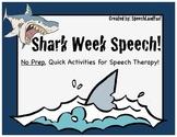 Shark Week Speech- NO PREP