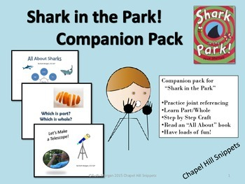 Shark in the Park Companion Pack--Perfect for SLP/EC collaboration