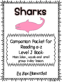 Sharks! A Companion Packet for Reading A-Z Level J Book
