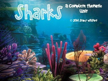 Sharks - A Complete Thematic Unit!