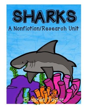 Sharks: A Nonfiction/Research Unit