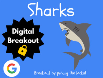 Sharks - Digital Breakout! (Escape Room, Scavenger Hunt, Brain Break)