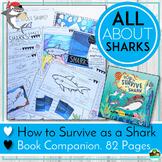 Sharks! How to Survive as a Shark Book Companion