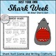 All About Sharks with Informational Texts and Shark Week A
