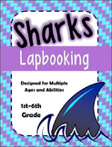 Sharks Interactive Lapbook unit (Multi-age / Multi-level)