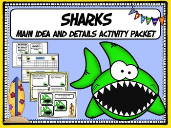 Sharks:  Main Idea and Details Activity Packet