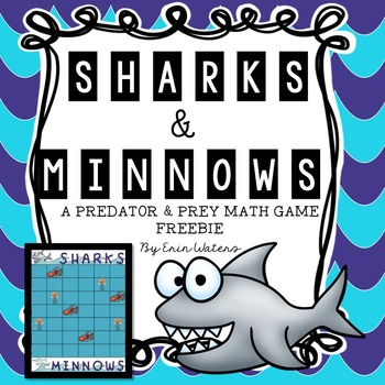 Sharks & Minnows FREEBIE {A Predator & Prey Math Game}