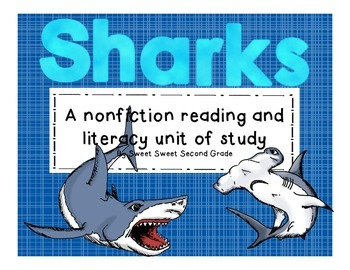 Sharks: Nonfiction Conventions Reading and Writing Unit