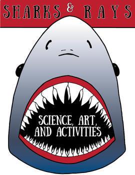 Sharks & Rays, Science, Art & Activities