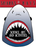 Sharks & Rays, Science, Art & Activities
